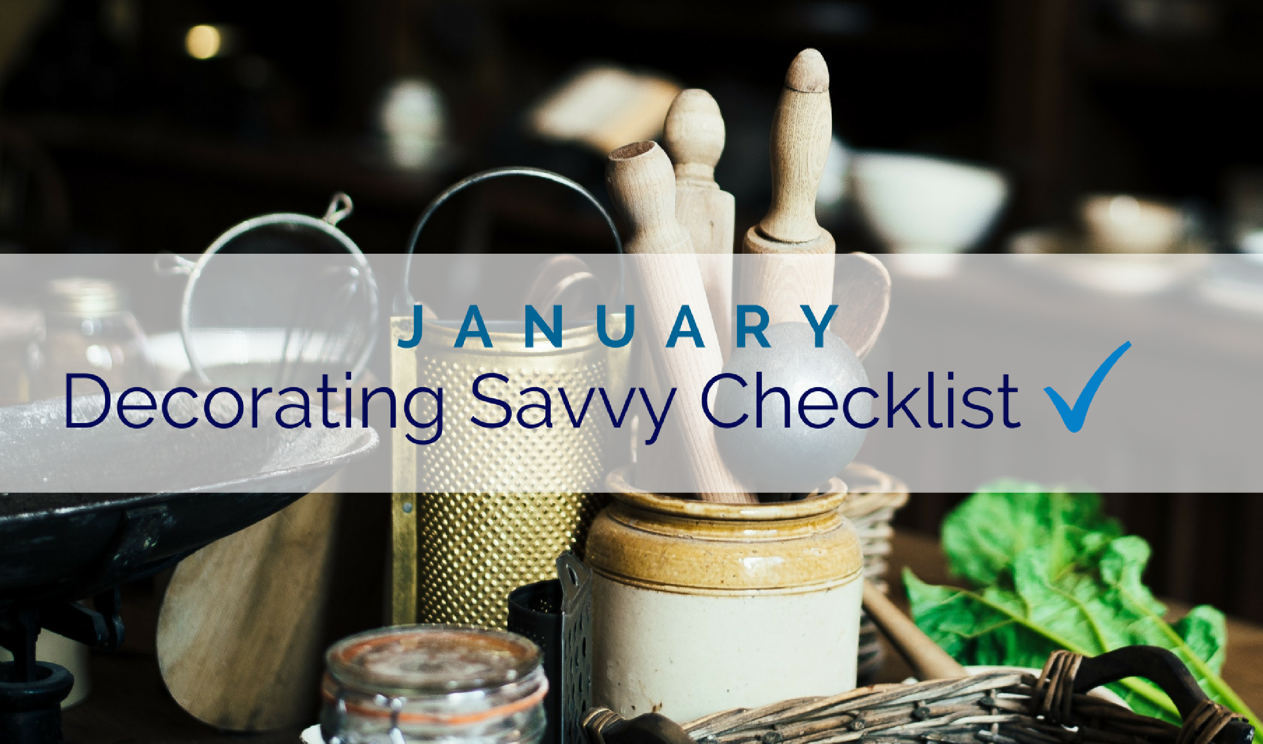 January decorating savvy checklist for Home decorations for january