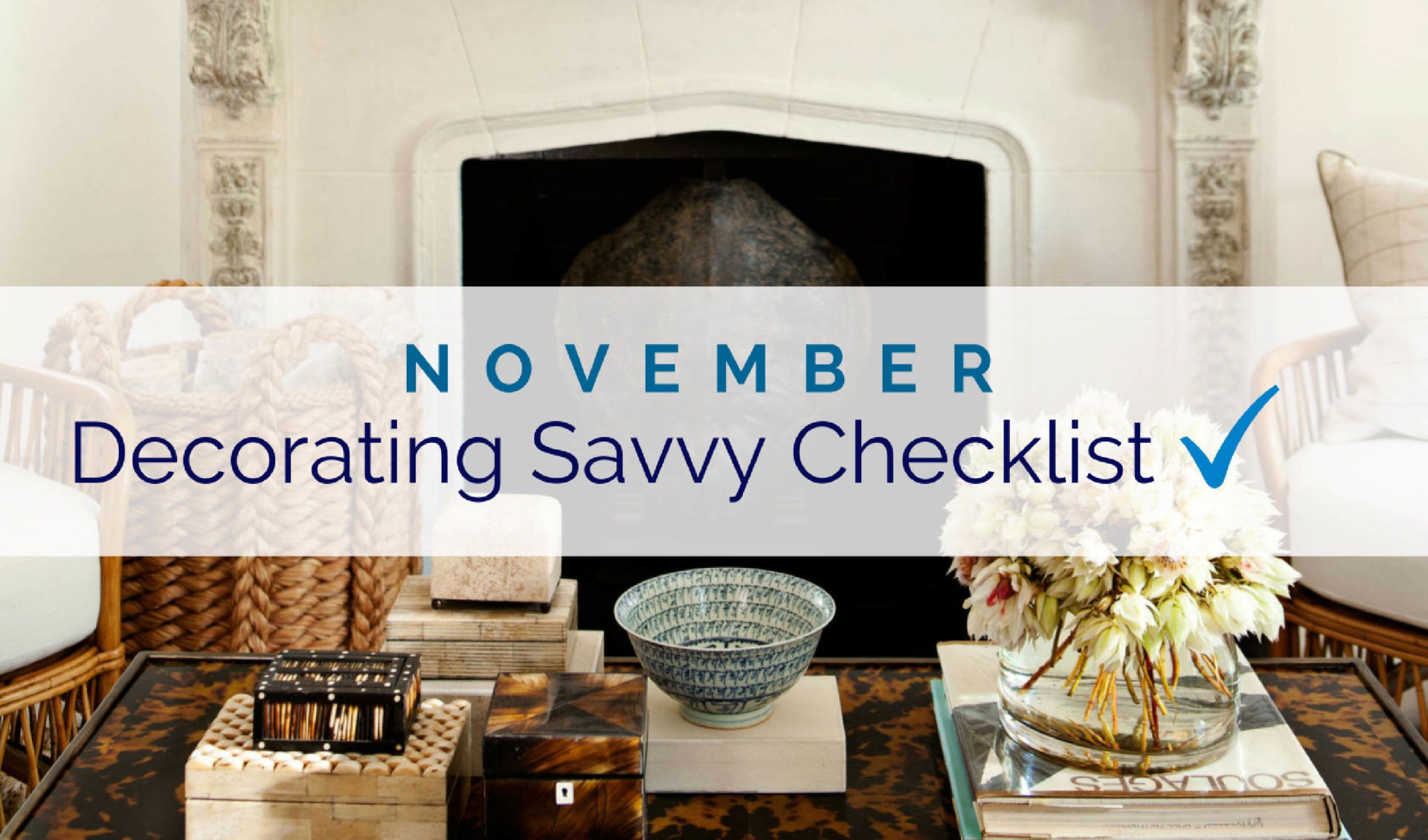 November Decorating Savvy Checklist