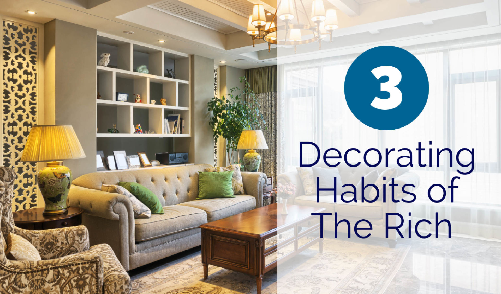 3 Decorating Habits Of The Rich