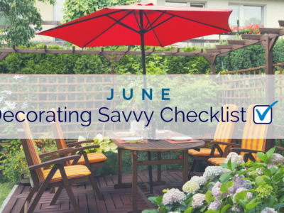 June Decorating Savvy Checklist