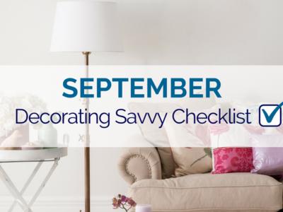 September Decorating Savvy Checklist