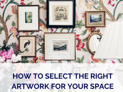 How To Select The Right Artwork For Your Space
