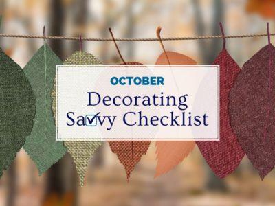 October Decorating Savvy Checklist