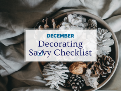 December Decorating Savvy Checklist