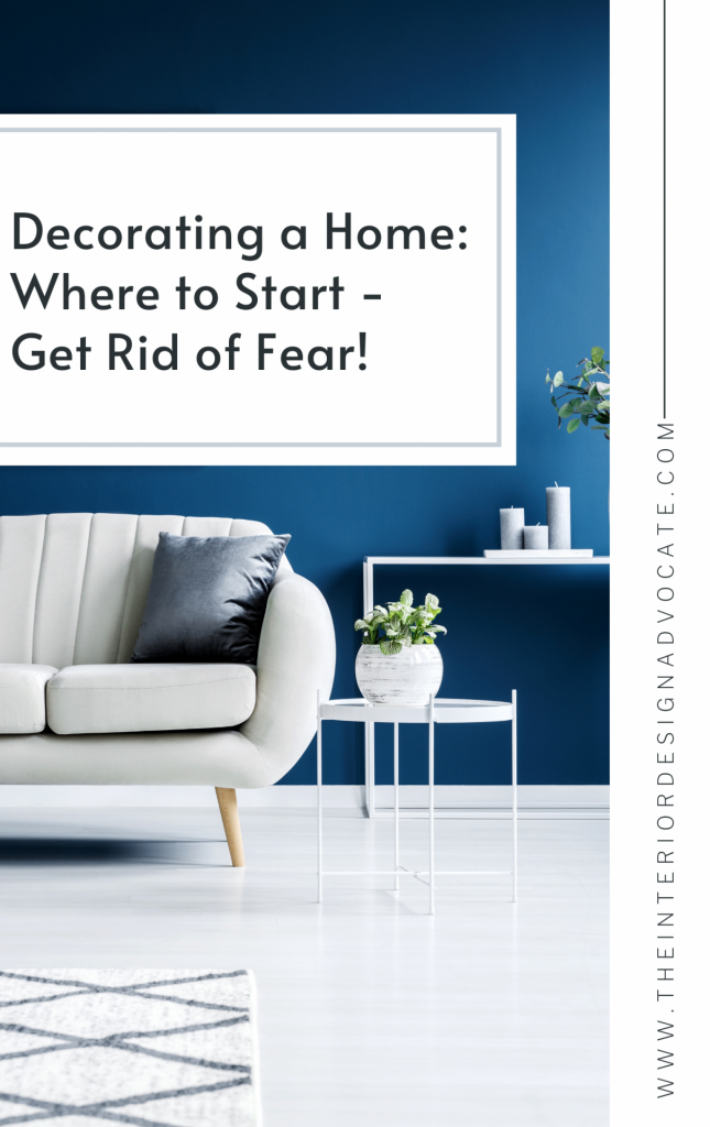 Decorating A House Where To Start