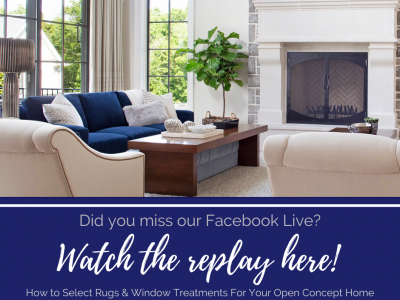 How to Select Rugs & Window Treatments For Your Open Concept Home